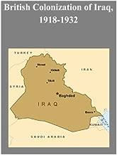 British Colonization of Iraq, 1918-1932
