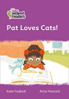 Level 1 - Pat Loves Cats! (Collins Peapod Readers)