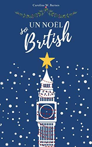 Couverture du livre Un Noël So British: venez passer Noël à Londres !