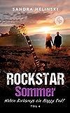 Haben Rocksongs ein Happy End? - Rockstar Sommer (Teil 4): (Rockstar Romance, Chick Lit, Liebesroman)