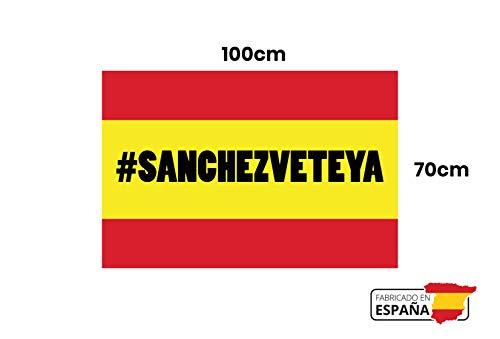 GMF   Bandera de España con Hashtag #SánchezVeteYa   Medidas 100x70  Hecha 100% en España   con Hashtag Sanchez Vete Ya   con Medidas para Balcón
