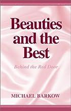 Beauties and the Best: Behind the Red Door