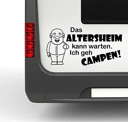 Pegatina Promotion Wohnmobil Wohnwagen Aufkleber Lustiger Spruch Typ1 ca 40cm Das Altersheim kann warten mit Opa Opi Senior Rentner