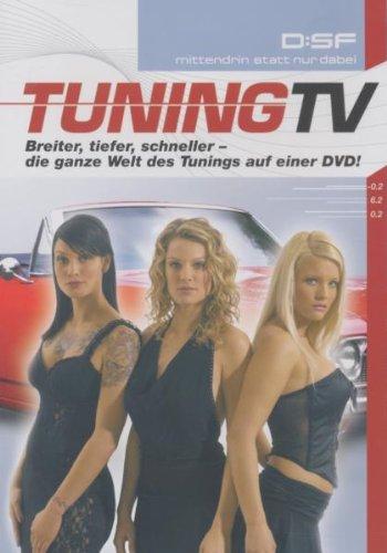 Tuning TV - Breiter, tiefer, schneller: Die ganze Welt des Tunings auf einer DVD