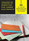 APRENDE DE MARKETING POR CORREO ELECTRONICO: APRENDE DE EMAIL MARKETING PARA INFO PRODUCTOS