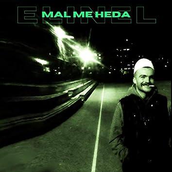 Mal Me Heda