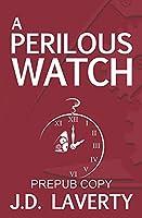 A Perilous Watch (The Modis)