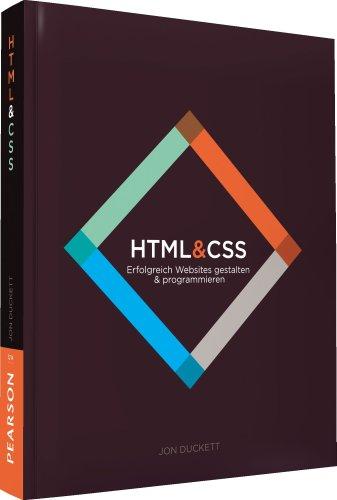 HTML & CSS - Erfolgreich Websites gestalten & programmieren (Pearson Design)