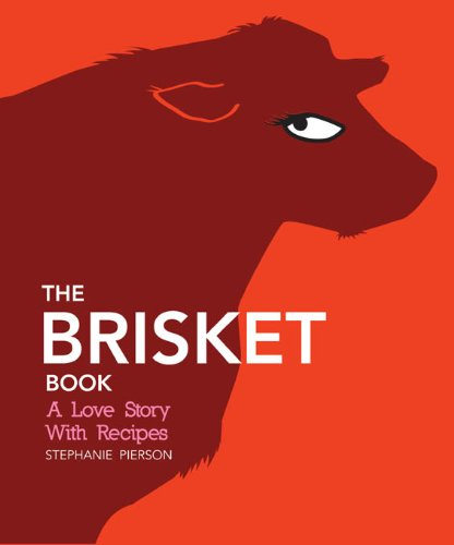 Image OfThe Brisket Book: A Love Story With Recipes