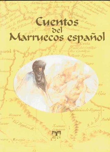 Cuentos del Marruecos español (CUENTOS DE ULTRAMAR) de Varios autores...