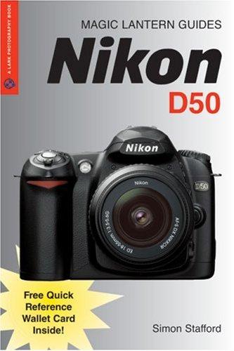 Magic Lantern Guides: Nikon D50