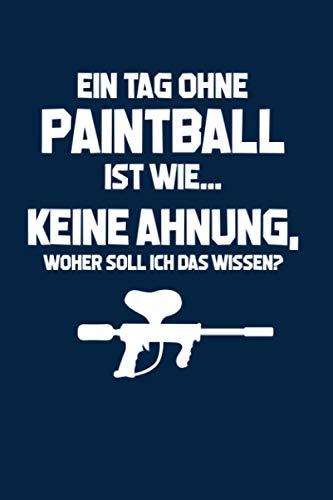 Paintball: Tag ohne Paintball? U...