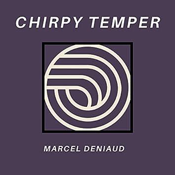 Chirpy Temper