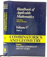 Handbook of Applicable Mathematics, Combinatorics and Geometry (Volume 5)