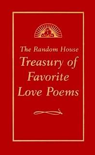 The Random House Treasury of Favorite Love Poems
