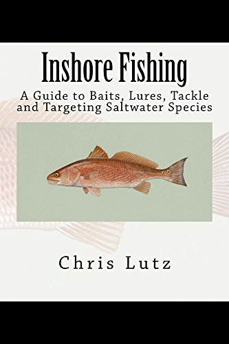 Inshore Fishing: A Guide to Baits, Lures,...