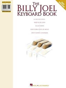The Billy Joel Keyboard Book: Note-for-Note Keyboard Transcriptions (CLAVIER) by [Billy Joel]