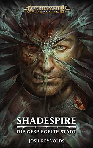 Shadespire: Die Gespiegelte Stadt (Warhammer Underworlds) (German Edition)