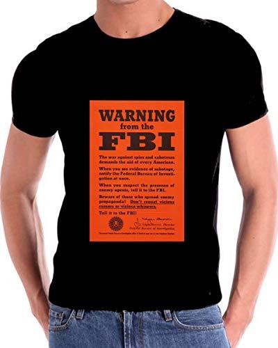 FBI Warning Poster World War II Two Spies and Saboteurs T Shirt Black