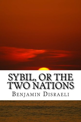Sybil, or The Two Nations: classic literature