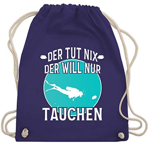 Shirtracer Wassersport - Der tut nix der will nur tauchen - Unisize - Lila - Geschenk - WM110 - Turnbeutel und Stoffbeutel aus Bio-Baumwolle