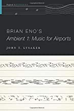 Brian Eno's Ambient 1: Music for Airports (The Oxford Keynotes Series)