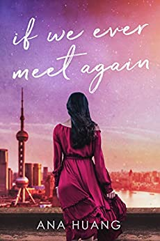 If We Ever Meet Again (If Love Duet Book 1) by [Ana Huang]