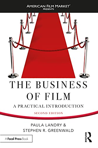 Compare Textbook Prices for The Business of Film: A Practical Introduction American Film Market Presents 1 Edition ISBN 9781138571419 by Landry, Paula,Greenwald, Stephen