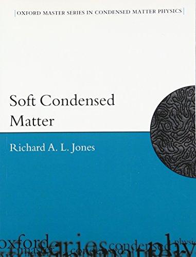 Soft Condensed Matter (Oxford Maste…