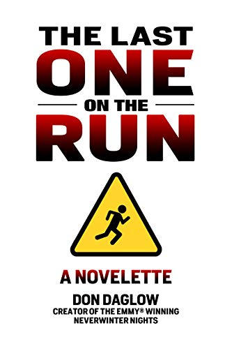 The Last One on the Run: A Novelette from the Author of the 4x-Gold Medal Mystery Novel The Fog Seller