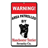 Froy Warning Area Patrolled by Manchester Terrier Wand