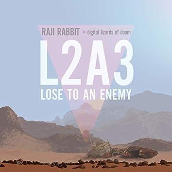 Lose To An Enemey L2A3