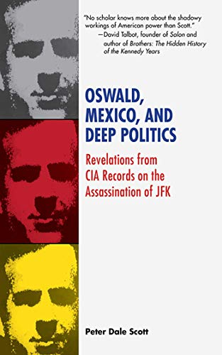 Oswald, Mexico, and Deep Politics: Revelations from CIA Records on the Assassination (English Edition)