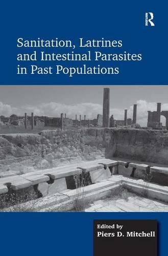 Sanitation, Latrines and Intestinal Parasites in Past Populations