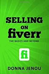 Selling on Fiverr: The Basics and Beyond Paperback