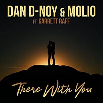 There With You (feat. Garrett Raff)