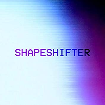 Shapeshifter (feat. Ryan Shuck)