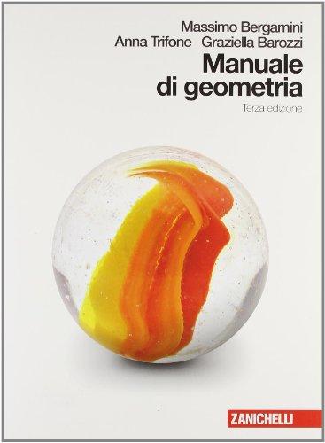 Manuale di geometria. Per le Scuole superiori. Con espansione online