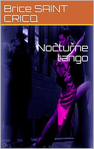 Nocturne tango (French Edition)