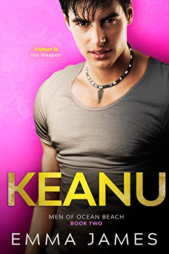 Keanu (Hope Is Lost): A Second Chance Romance (Men Of Ocean Beach Book 2) (English Edition)