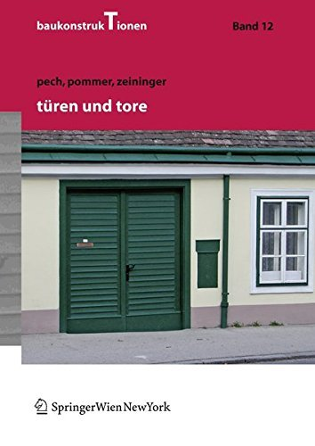 Türen und Tore (Baukonstruktionen, Band 12) by Anton Pech (2007-02-13)