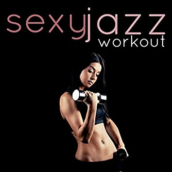Sexy Jazz Workout