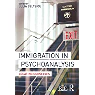 Immigration in Psychoanalysis (Relational Perspectives Book Series)