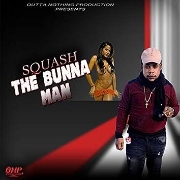 The Bunna Man