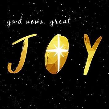 Good News, Great Joy (feat. Jonathan Westfall & NWC Youth Christmas Company)