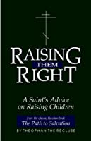 Raising Them Right: A Saints Advice on Raising Children