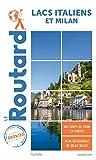 Guide du Routard Lacs italiens et Milan 2021/22