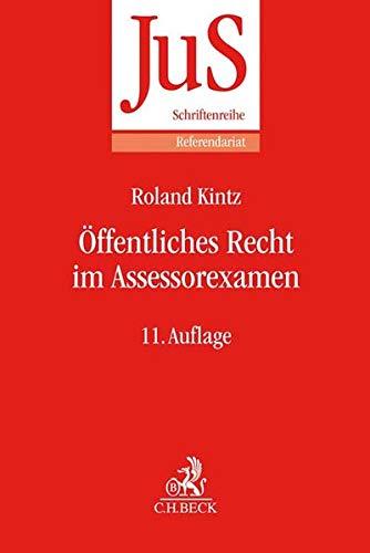 Öffentliches Recht im Assessorexamen: Klausurtypen, wiederkehrende Probleme und Formulierungshilfen (JuS-Schriftenreihe/Referendariat, Band 148)