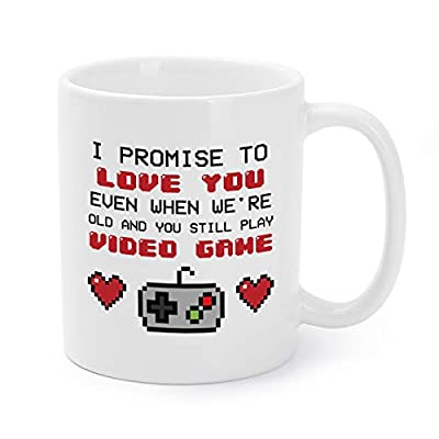 Mugaholics Valentine's Day Gift I Promise to Love You Even When We're Old and You Still Play Video Game Funny Ceramic Coffee Mug Birthday, Father's Day Presents for Boyfriends/Husband - 11 Oz - VD-9
