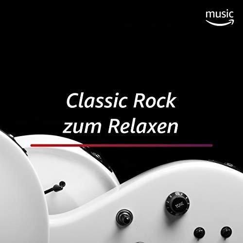 Classic Rock zum Relaxen
